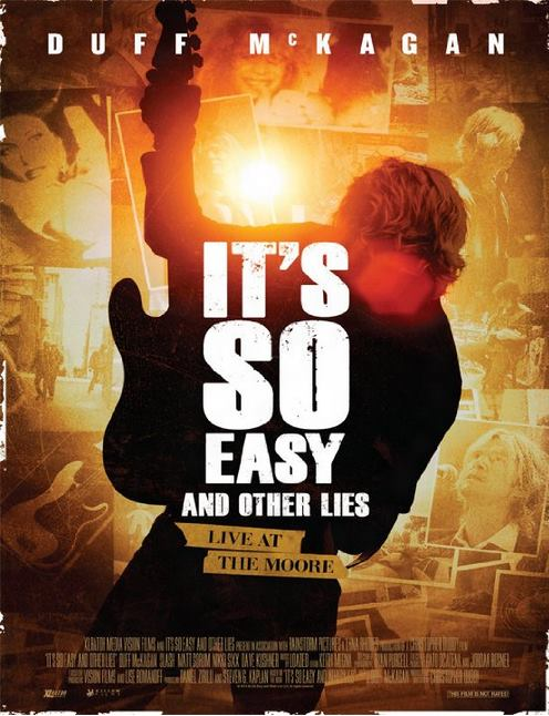 """""""It's So Easy: And other Lies"""